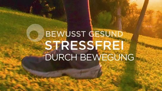 bewusst gesund: Stressfrei durch Bewegung - Sujet